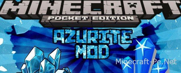 """Мод """"Азурит"""" для Minecraft PE 0.10.5"""