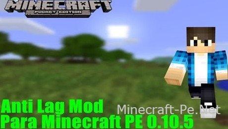 Мод Анти Лаг для Minecraft PE 0.10.5