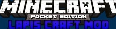 Мод Lapis Craft для Minecraft PE 0.11.0