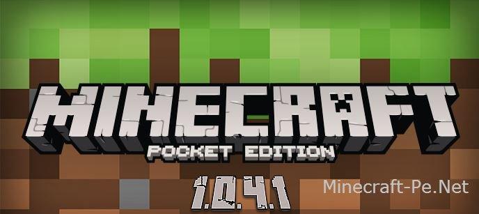 Скачать Minecraft PE 1.0.4.1