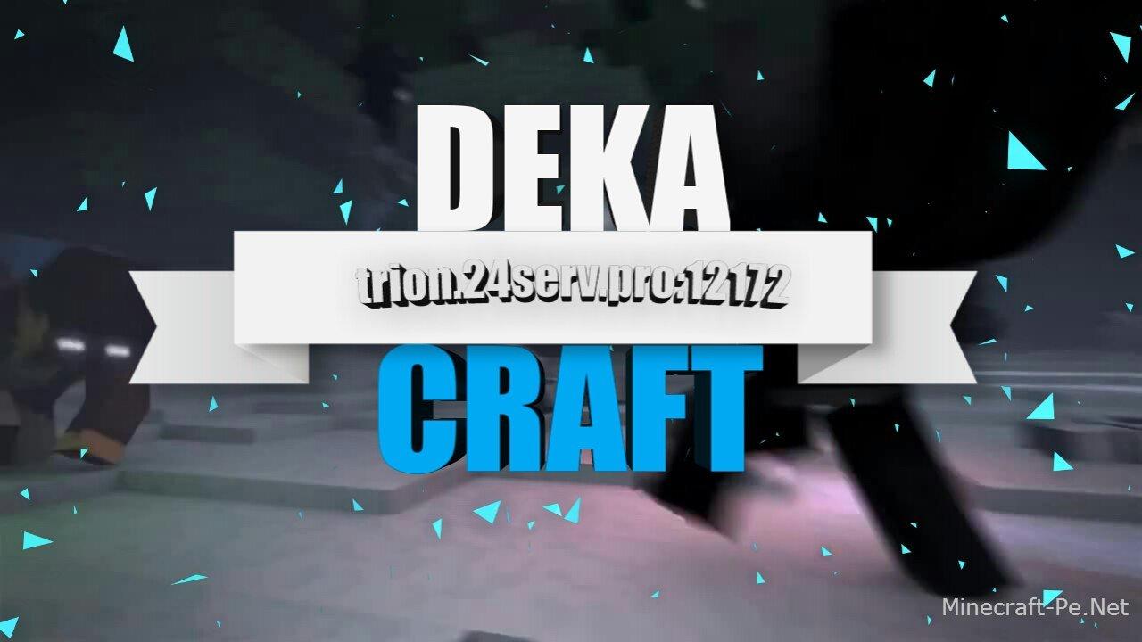DekaCraft]