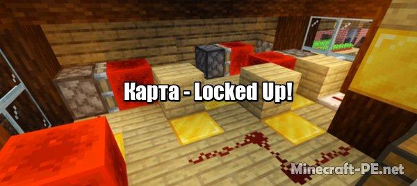 Карта Locked Up! (Escape Room) 1.11/1.9 (Приключение)]