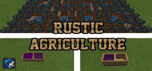 Мод Rustic Agriculture 1.16 (Сельское хозяйство)]