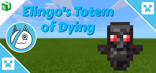 Мод Elingo's Totem of Dying 1.16 (Второй тотем)